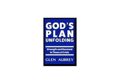 God's Plan Unfolding